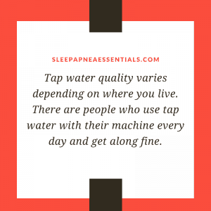 Can you use tap water with CPAP