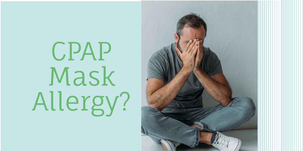 CPAP Mask Allergy